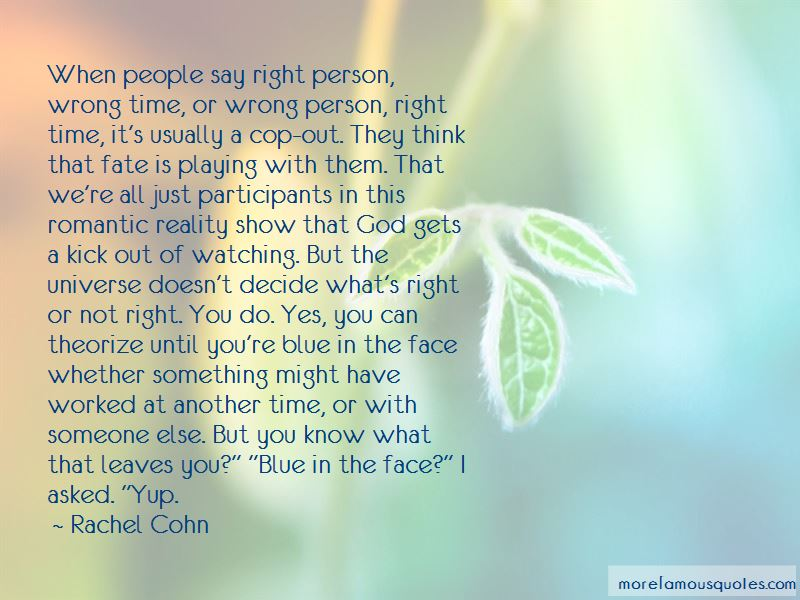 Wrong Time Right Person Quotes Pictures 4