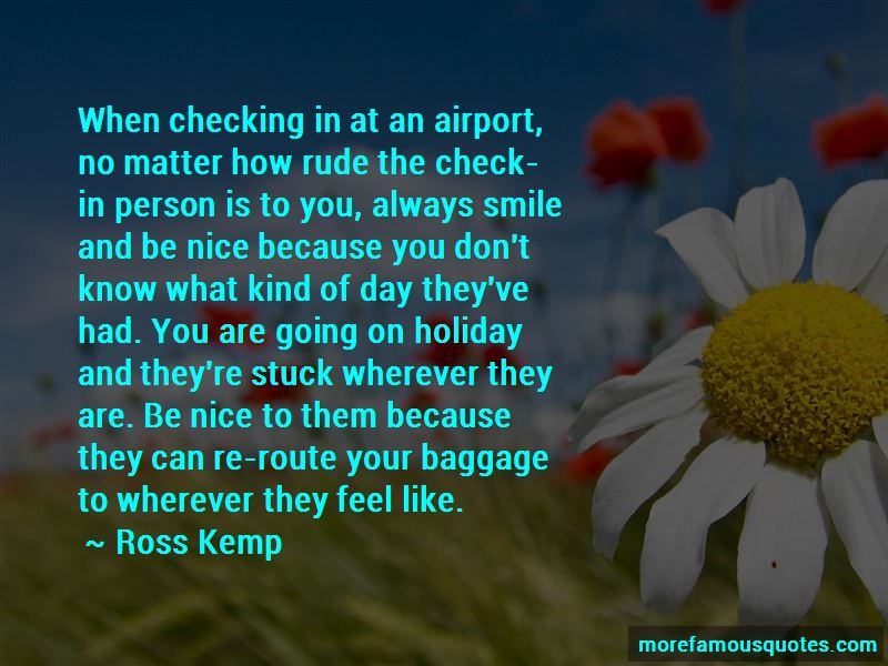 You Always Smile Quotes