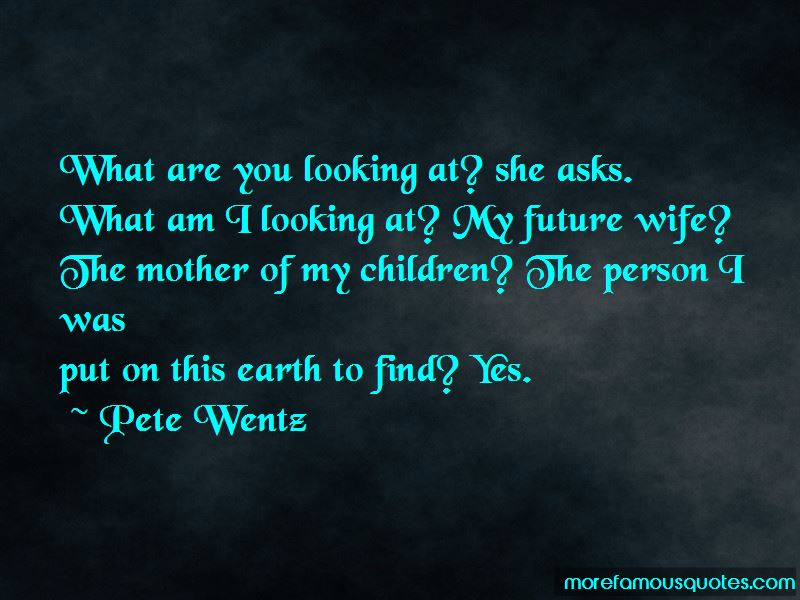 You Are My Future Wife Quotes