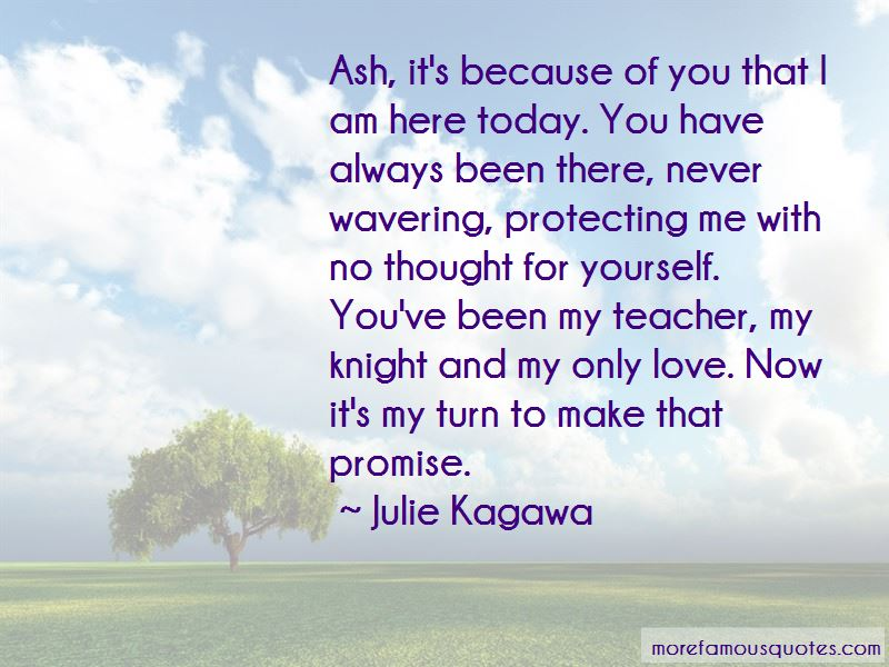 You Have Always Been There Quotes