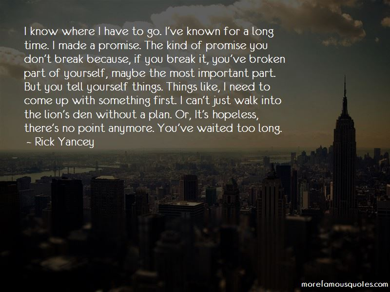 You Waited Too Long Quotes Pictures 4