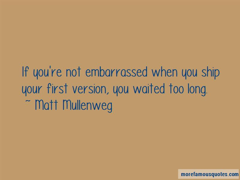 You Waited Too Long Quotes