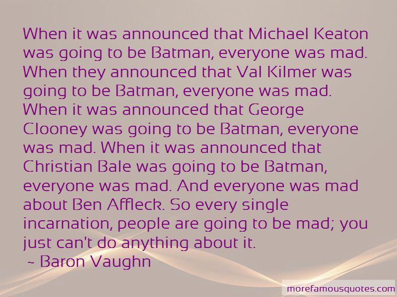 Batman Val Kilmer Quotes