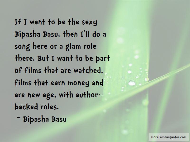 Bipasha Quotes