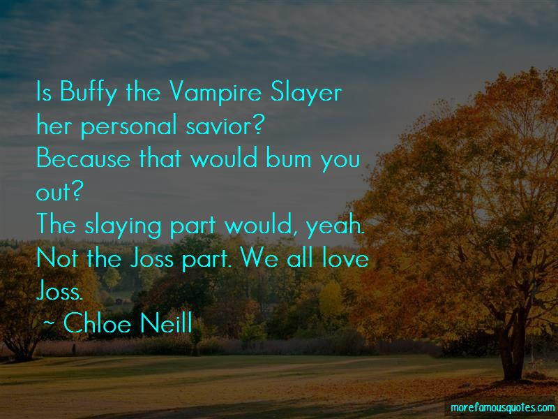 Buffy The Vampire Love Quotes Pictures 3