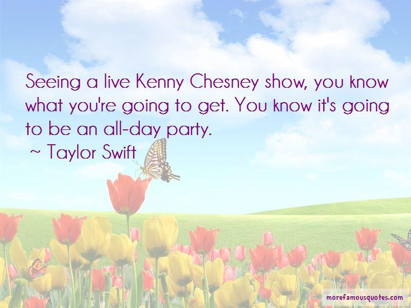 Chesney Quotes