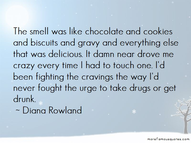 Chocolate Biscuits Quotes Pictures 4