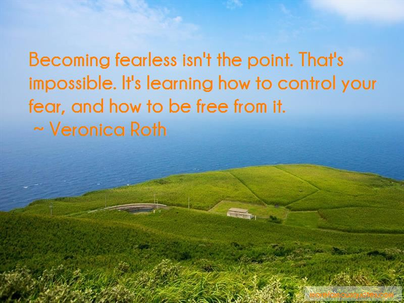 Control Your Fear Quotes Pictures 2