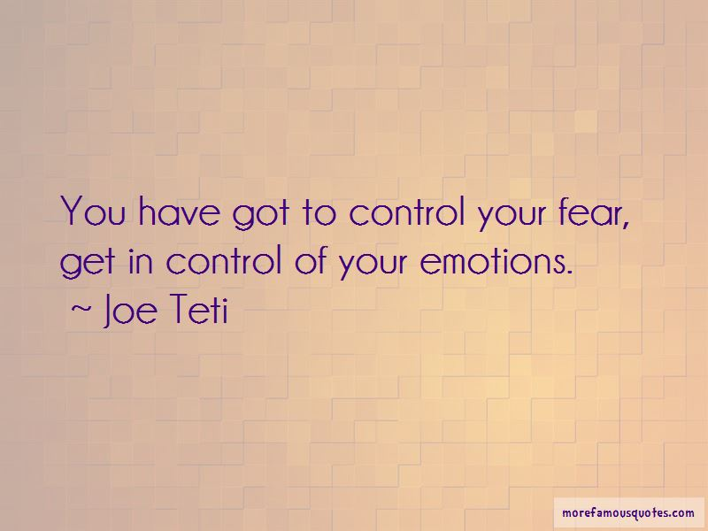 Control Your Fear Quotes Pictures 4
