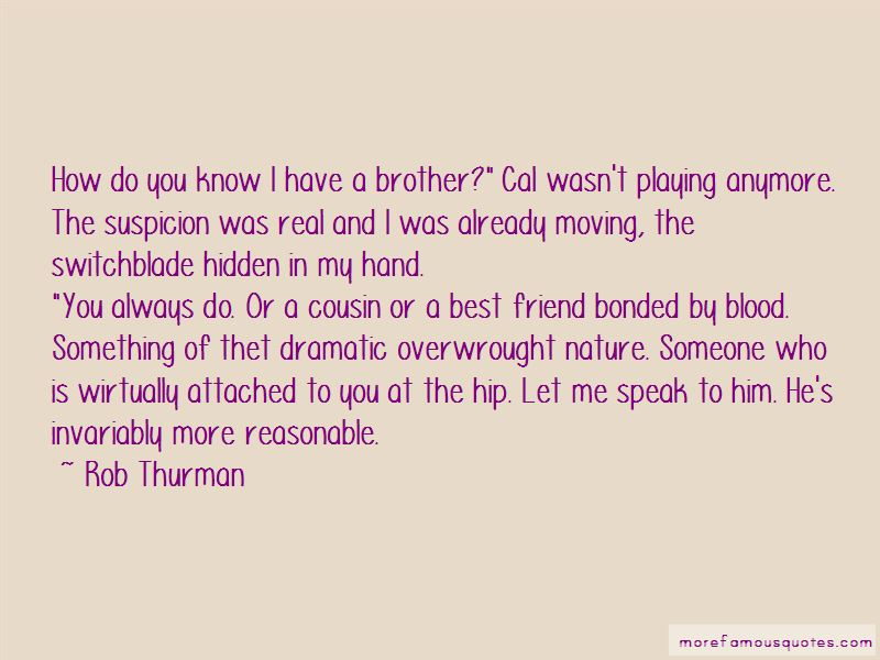 cousin and best friend quotes top quotes about cousin and best