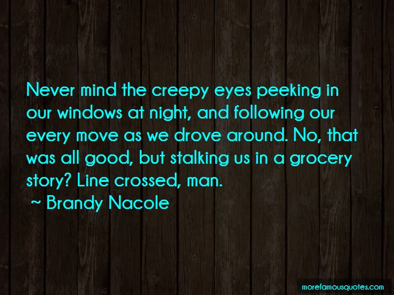 Creepy Stalking Quotes Pictures 4
