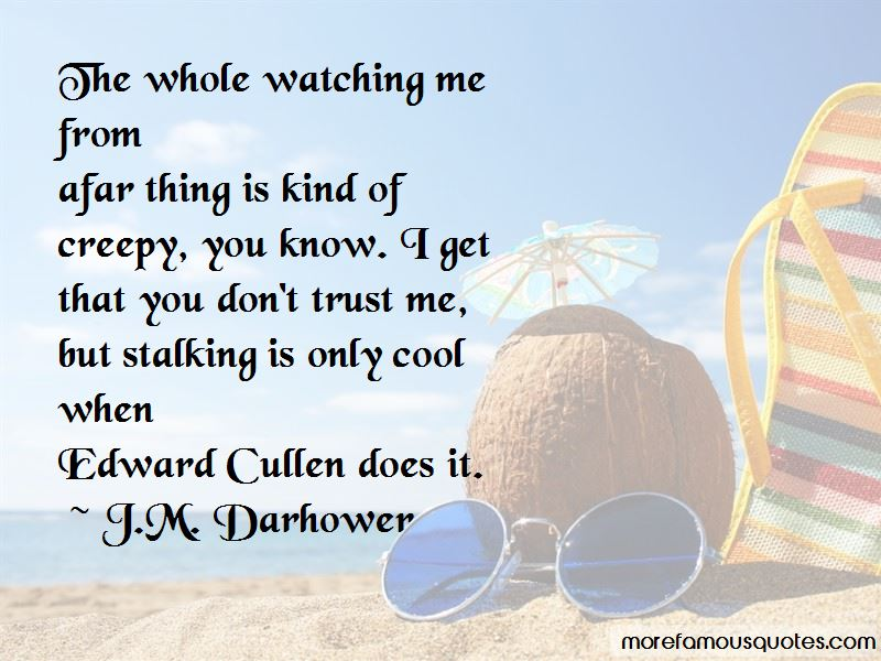 Creepy Stalking Quotes