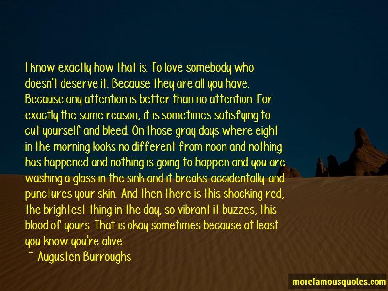 Deserve Better Than Him Quotes