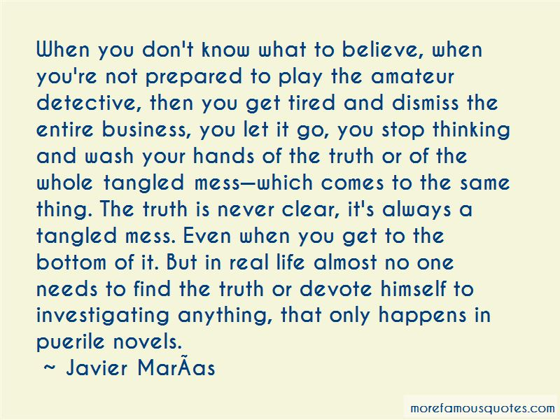 Don't Know What To Believe Quotes