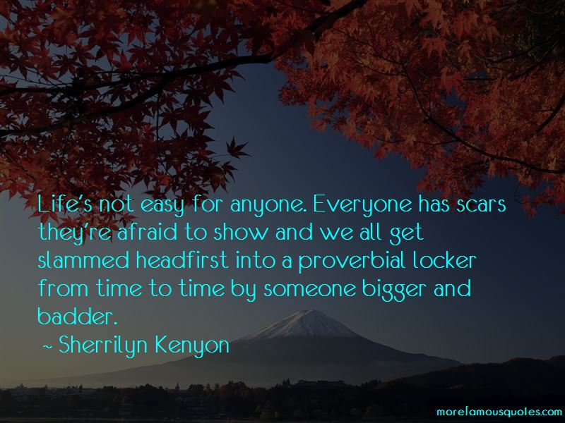 Everyone Has Scars Quotes Pictures 2