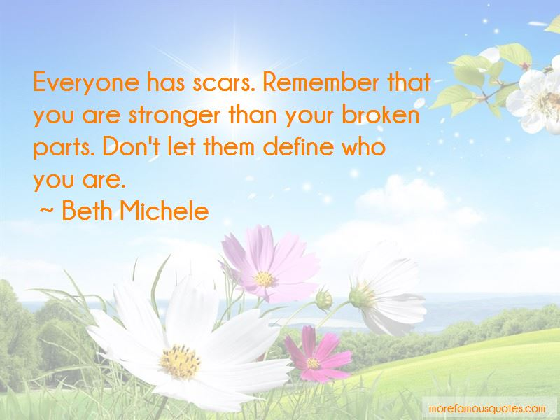 Everyone Has Scars Quotes