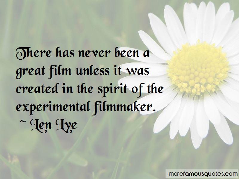 Experimental Filmmaker Quotes