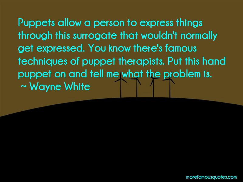Famous Therapists Quotes
