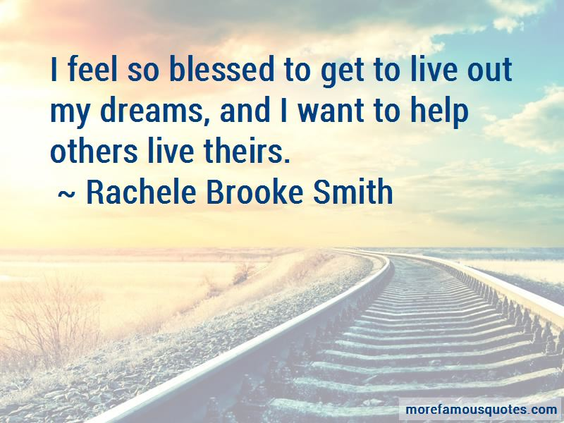 Feel So Blessed Quotes