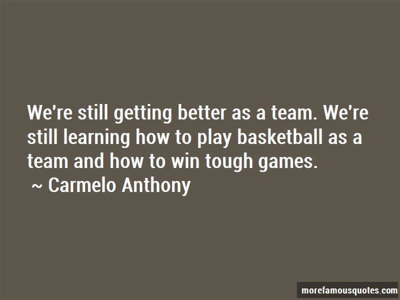 Getting Better Basketball Quotes: top 1 quotes about Getting ...