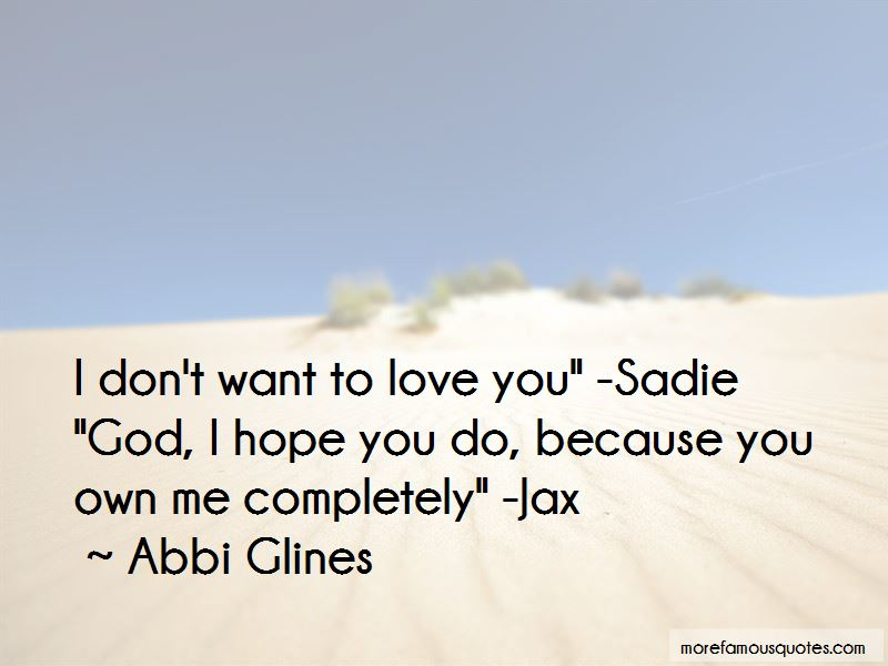 I Don't Want To Love You Quotes Pictures 3