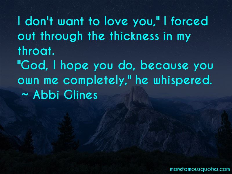 I Don't Want To Love You Quotes