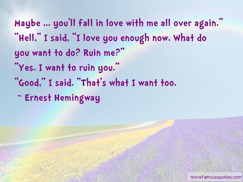 I Said I Love You Quotes
