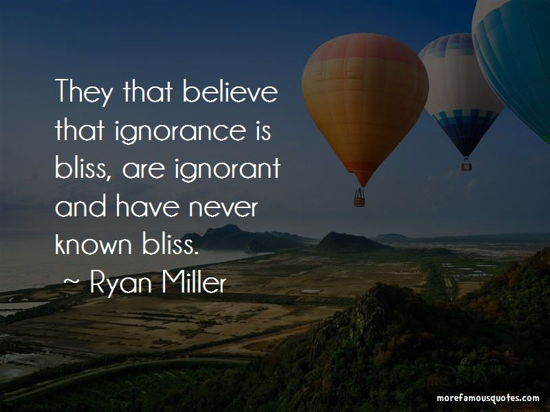 Ignorance And Bliss Quotes Pictures 3