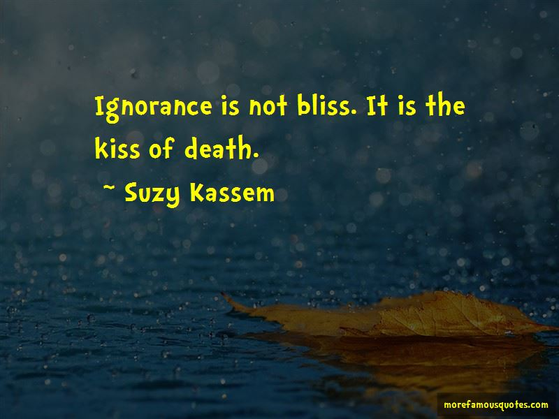 Ignorance And Bliss Quotes