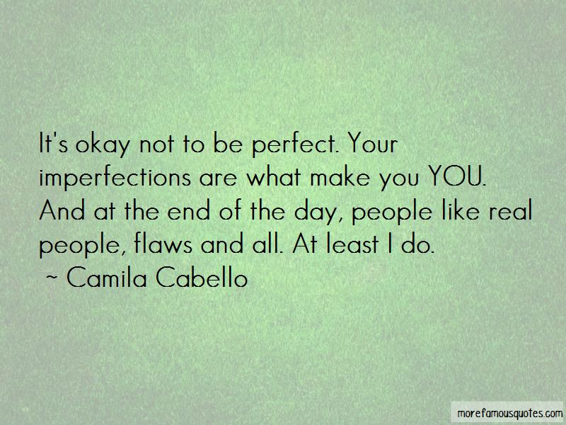 It's Okay Not To Be Perfect Quotes