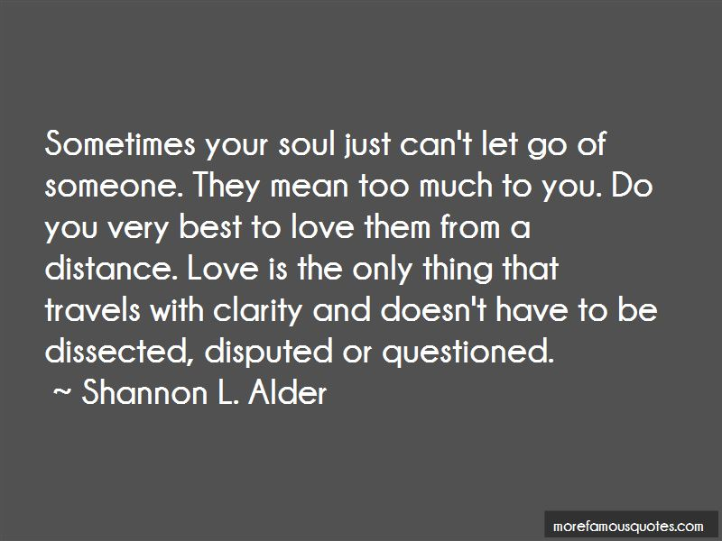 Just Can't Let Go Quotes Pictures 2