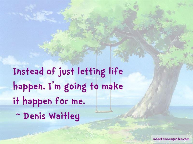 Life Happen Quotes
