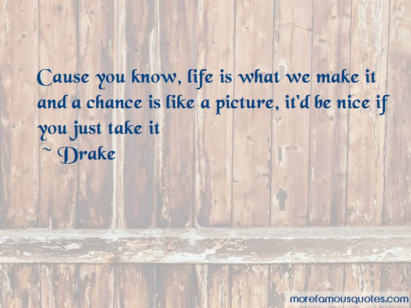 Life Is What You Make It Picture Quotes Pictures 2