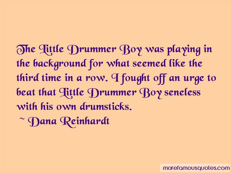 Little Drummer Boy Quotes