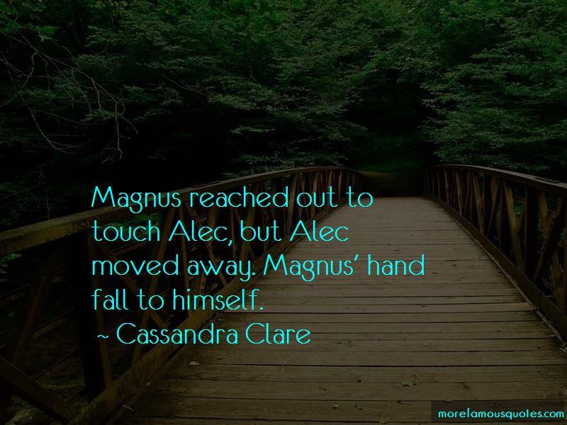 Magnus X Alec Quotes Pictures 2
