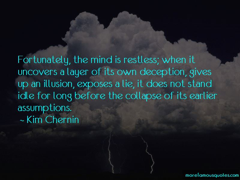 Mind Is Restless Quotes