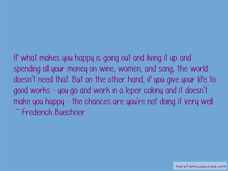 Money Makes Us Happy Quotes