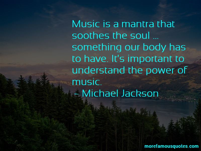 Music Soothes My Soul Quotes Pictures 2