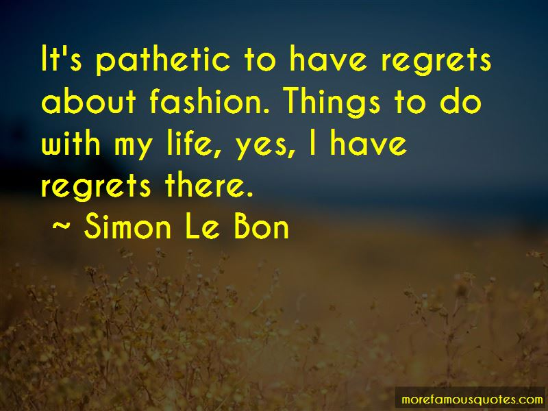 No Regrets Life Quotes Pictures 3