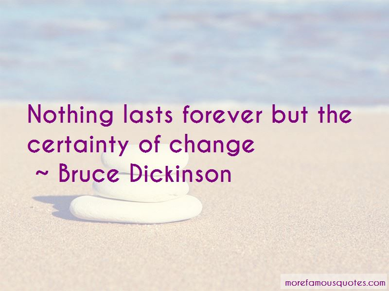 Nothing Lasts Forever But Quotes Pictures 2