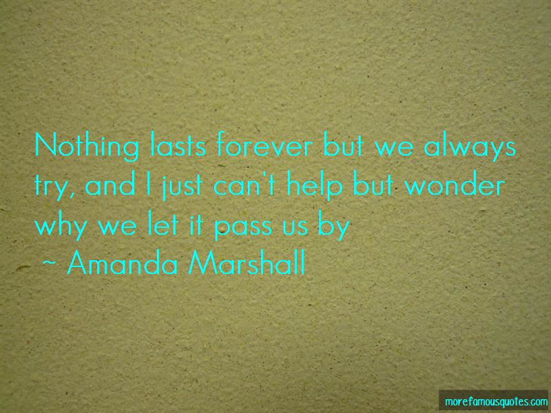 Nothing Lasts Forever But Quotes Pictures 3