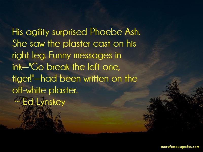 Plaster Cast Quotes