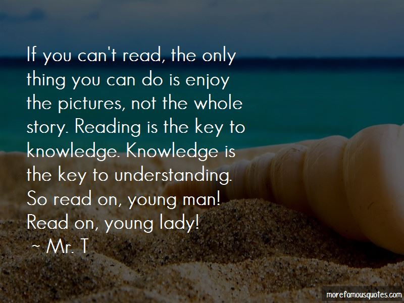 Reading Is The Key Quotes Top 34 Quotes About Reading Is The Key From Famous Authors