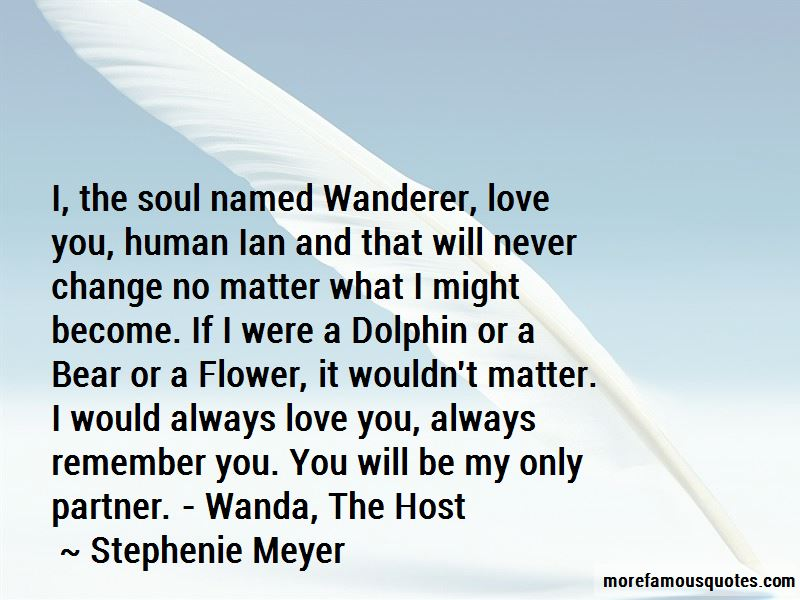 Remember I Will Always Love You Quotes