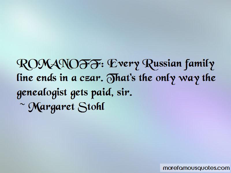 Romanoff Quotes