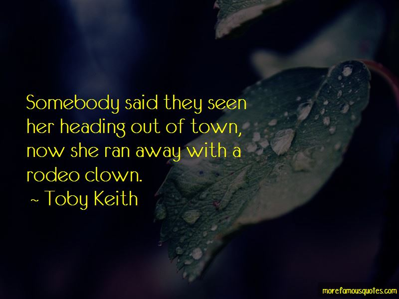 She Ran Away Quotes