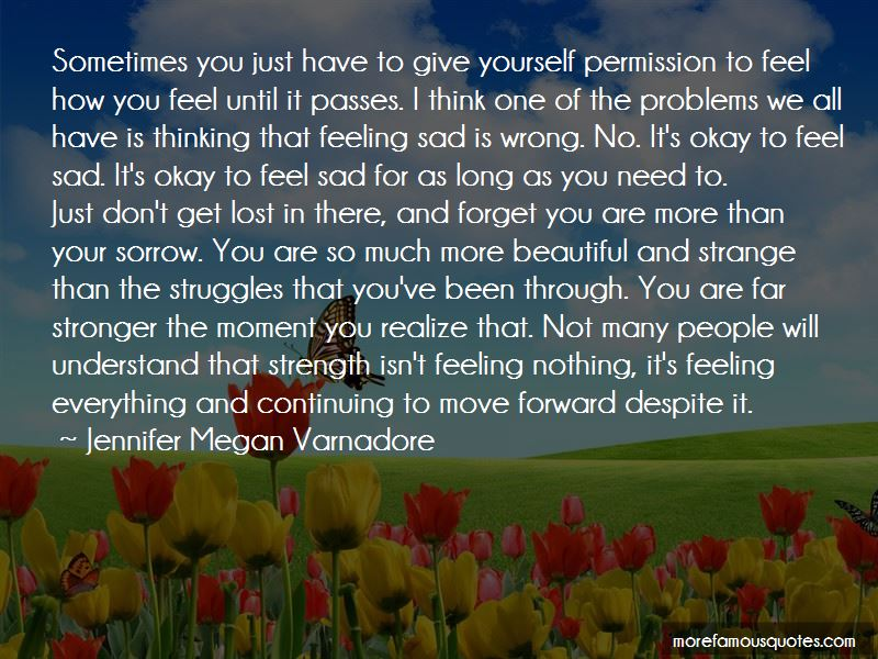 Sometimes You Feel Sad Quotes Pictures 3