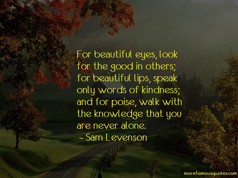 Speak Only Words Of Kindness Quotes