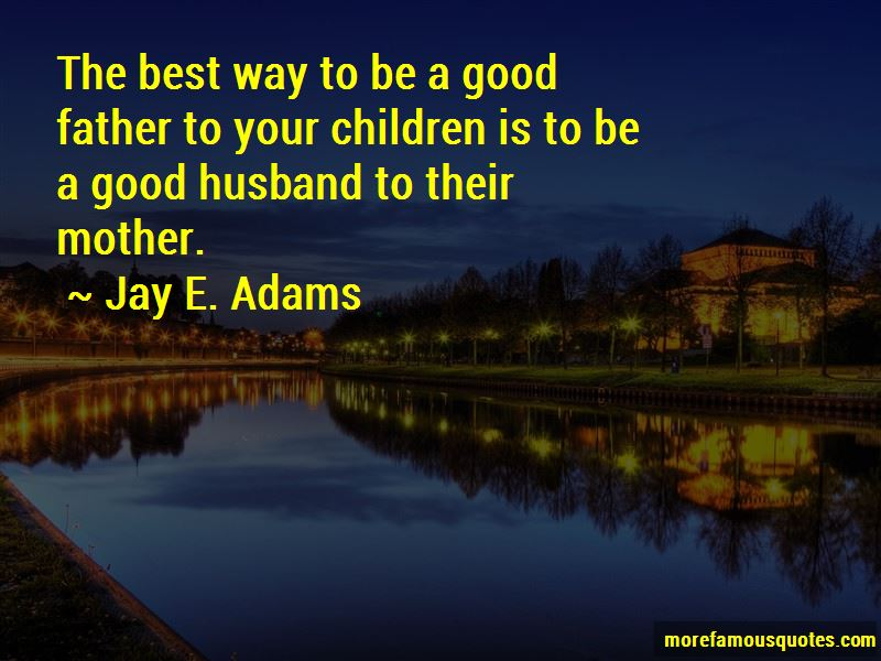 The Best Husband And Father Quotes Pictures 4