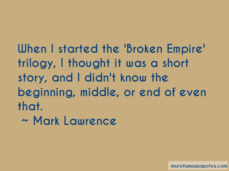 The Broken Empire Trilogy Quotes